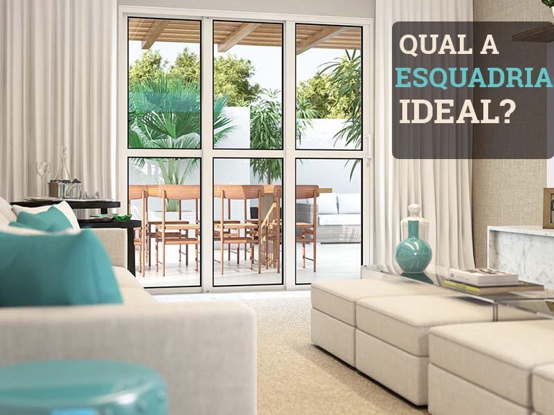 Saiba como escolher a esquadria ideal para seu projeto